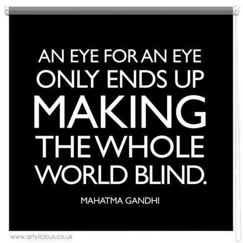 Gandhi eye for an eye quote printed blind
