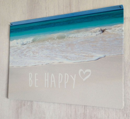 Be Happy inspirational quote metal sign