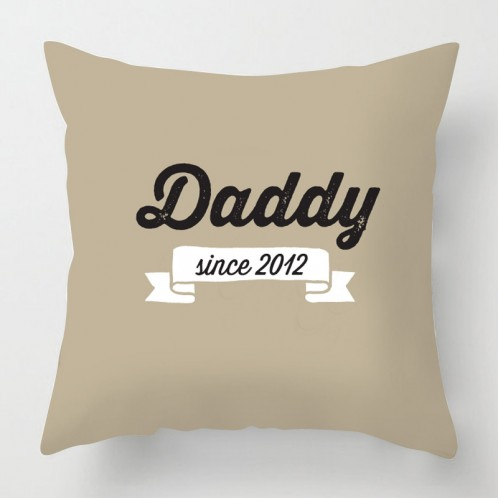 Daddy since.. fathers day cushion