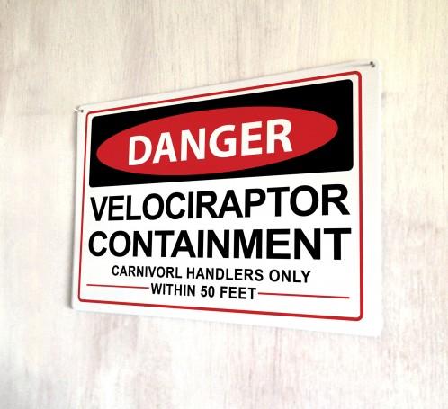 Danger Velociraptor metal sign