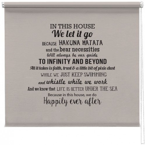 In this House we do.. Disney inspired quotes print blind