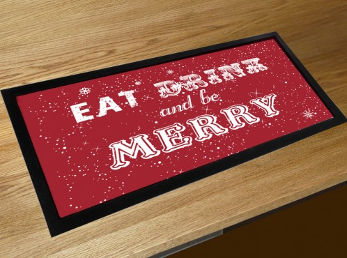 Eat, drink and be Merry Christmas quote bar runner counter mat
