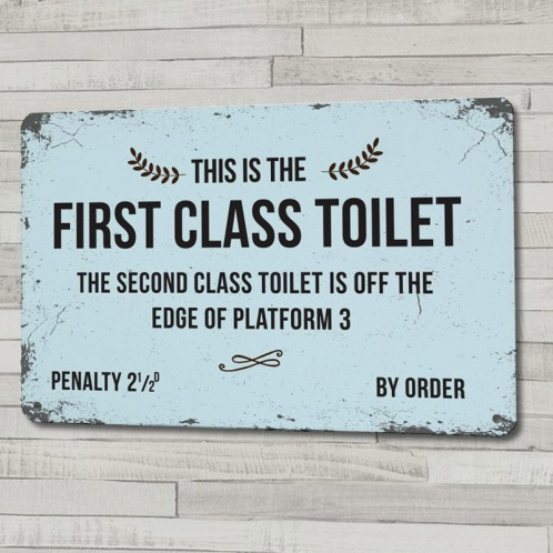 First Class Toilet metal sign, in an old train sign style