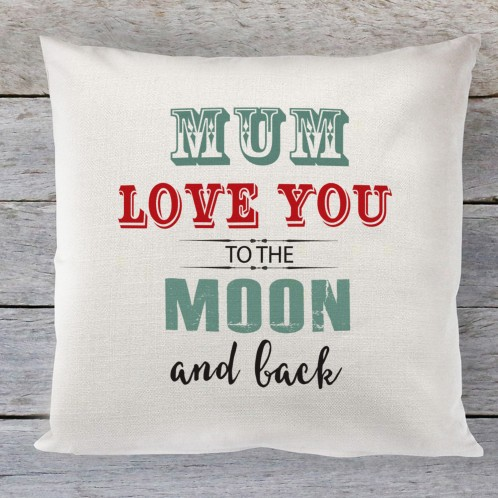 Mum love you to the moon linen cushion