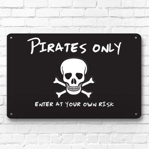 Pirates Only - children's door room metal sign
