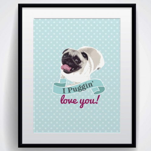 Puggin Love you canvas / art print