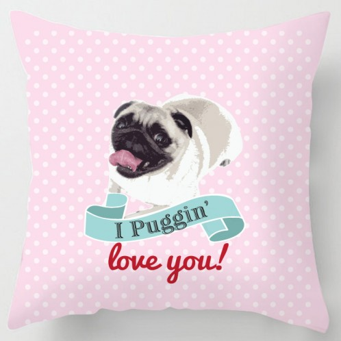 Puggin love you valentine cushion
