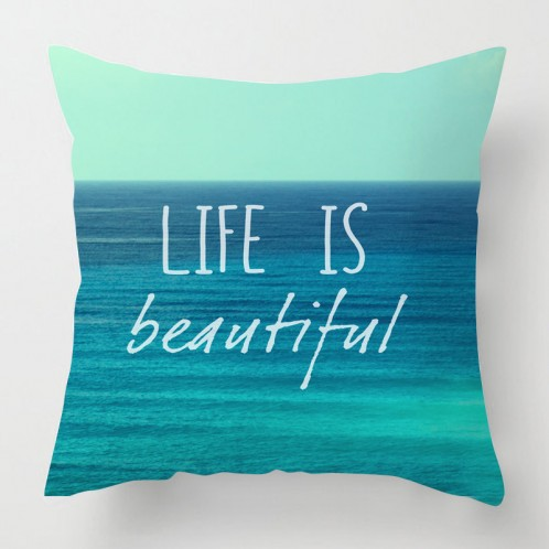Life is beautiful inspirational sea quote cushion