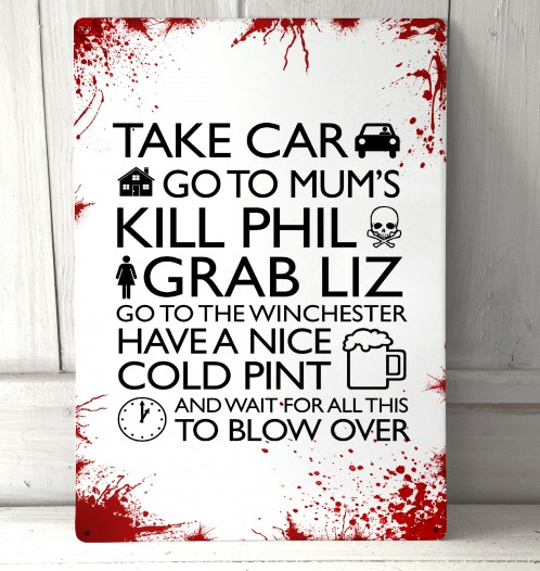 Shaun of the Dead Movie Quote Blood splats Sign