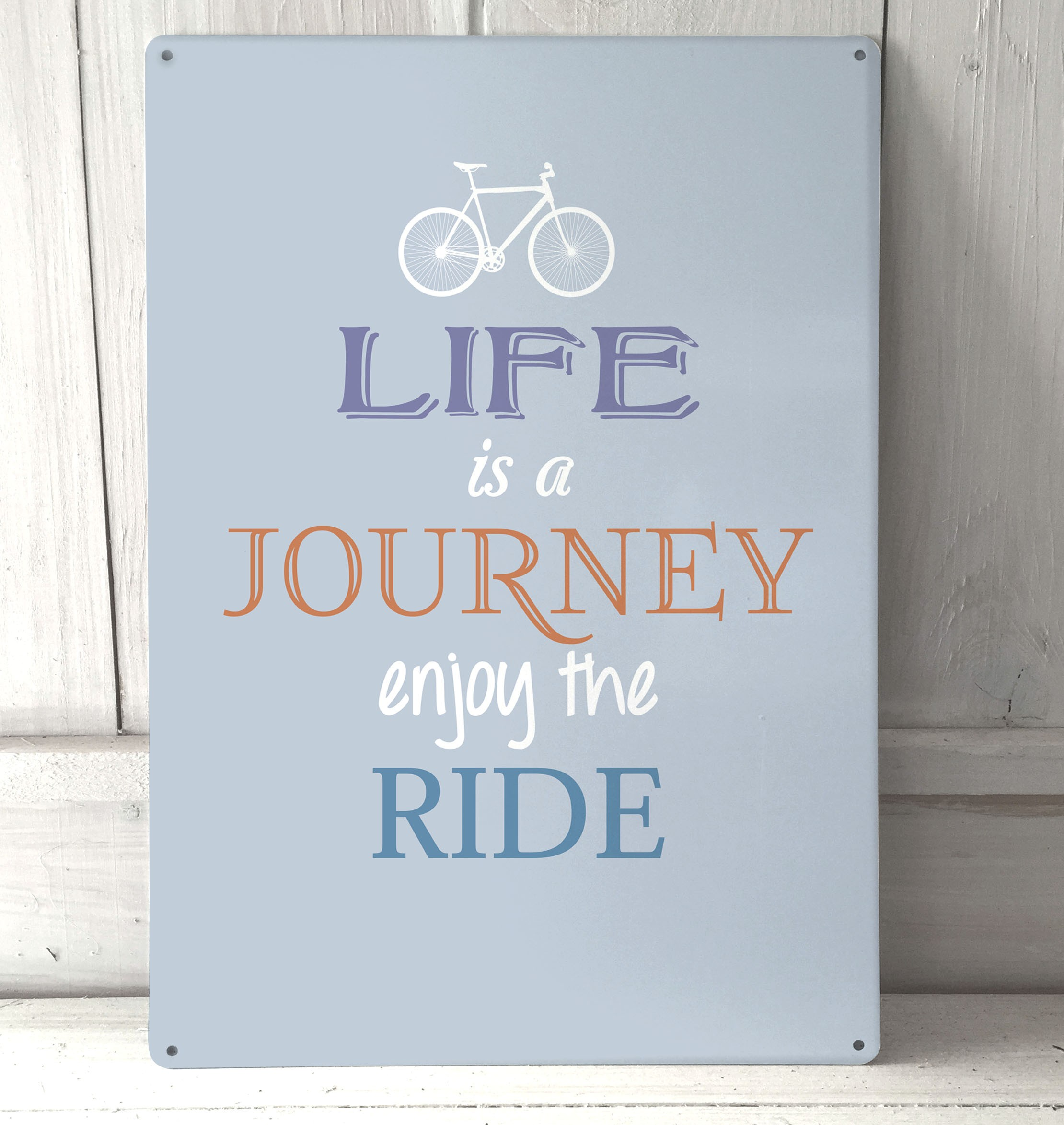 Life\'s a journey, enjoy the ride quote metal sign