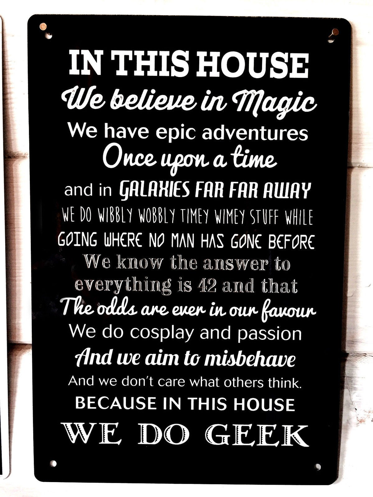 In This House We Do Geek Metal Sign