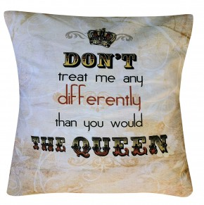 Queen quote cushion