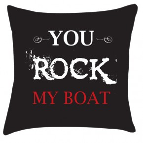 You Rock my boat cushion
