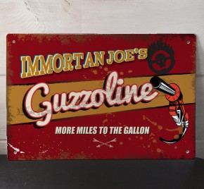 Immortan Joe's Guzzoline metal street Sign, Mad Max fury road inspired