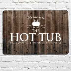 Hot Tub wood effect metal sign