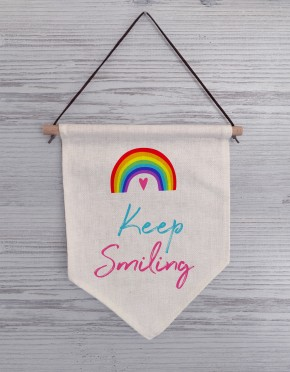 Keep Smiling Linen Fag Sign