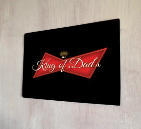 King of Dads metal sign