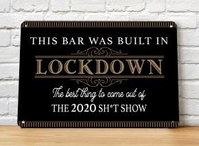 Lockdown 2020 black gold Home Bar Sign
