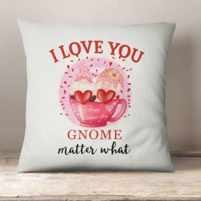 Love you Gnome matter what, cute gonk Linen cushion