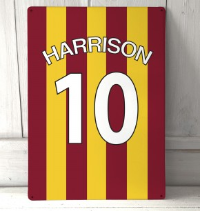 Personalised Claret and Amber football shirt Sign