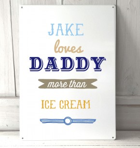 Personalised Loves Daddy Quote Sign