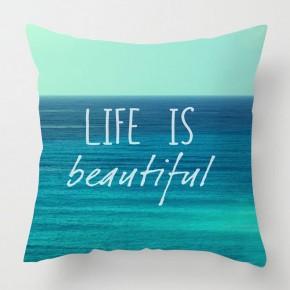Life is beautiful inspirational sea quote cushion