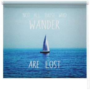 'Not all those who wander are lost' seascape photo quote printed blind