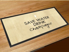 Save water drink champagne bar runner