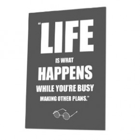 Life is what happens canvas art print