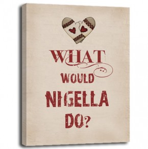 What would Nigella do? canvas art print