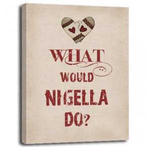 What would Nigella do? canvas art print
