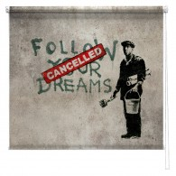 Banksy graffiti printed blind Follow your dreams