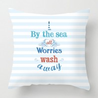 By the sea all worries wash away quote cushion