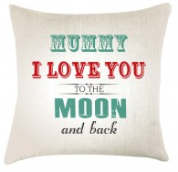 mummy Love you to the moon cushion