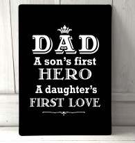 Dad a sons first hero quote metal sign