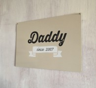 Personalised Daddy Since Sign