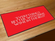 Everythings better with Wine in the belly, game of thrones quote bar runner
