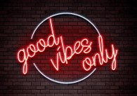 Good Vibes Only neon print