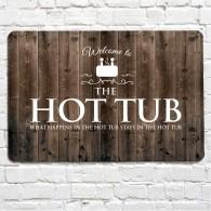 Hot Tub wood effect metal sign