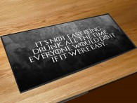 Its not easy being drunk Game of thrones quote bar runner