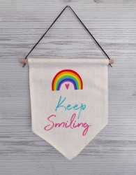 Keep Smiling Linen Fag Sign