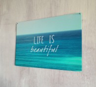 Life is beautiful inspirational quote metal sign