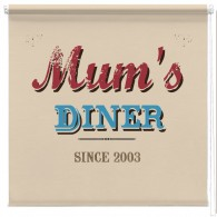 Mums Diner personalised printed blind