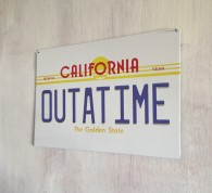 OUTATIME number plate metal sign