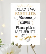 Pick a seat not a side wedding sign