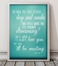 Between Sleep and awake peter pan quote print