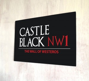 Castle Black game of thrones metal sign