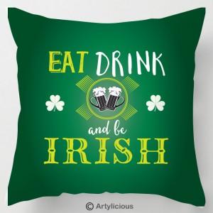 Eat Drink and be Irish st patricks day cushion