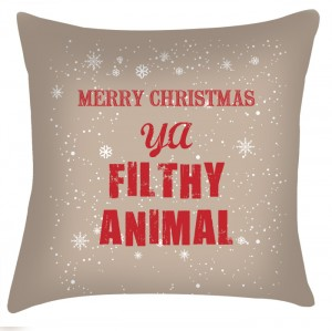 Merry Christmas ya filthy animal christmas cushion