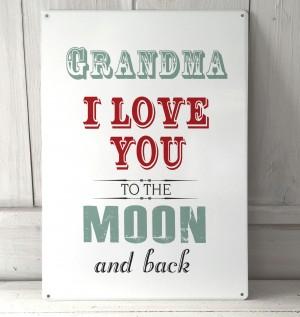 Grandma I love you to the moon metal sign